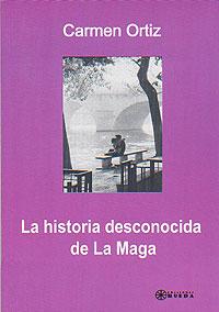 La Maga cortazariana revisitada por Carmen Ortiz