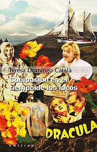 Cubierta del libro Compasión en el tiempo de los locos, de Teresa Domingo Català.