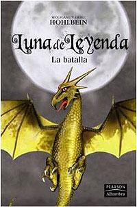Cubierta del libro Luna de Leyenda: La Batalla, de Wolfgang Hohlbein
