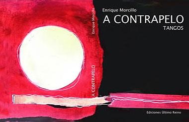 Cubierta del libro A Contrapelo, de Enrique Morcillo, con ilustraciones de Luciana Morcillo