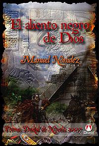 Cubierta del libro El aliento negro de Dios, de Manuel Nonídez. Premio Drakul de Novela.