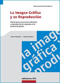 Cubierta del libro La Imagen Gráfica y su Reproducción.