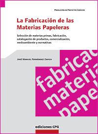 Cubierta del libro Fabricación de las Materias Papeleras.