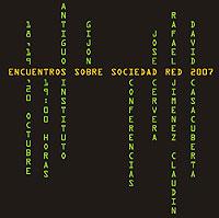 Encuentros sobre Sociedad Red 2007