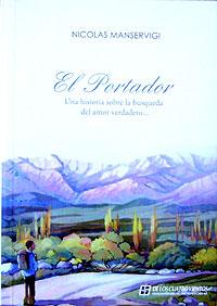 Cubierta de El portador, de Nicolás Manservigi