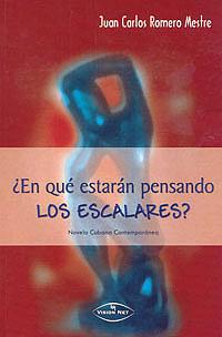 Cubierta del libro ¿En qué estarán pensando los escalares?, de Juan Carlos Romero Mestre.