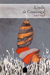 Cubierta del libro L'exili de Constança, de Adrià Targa.