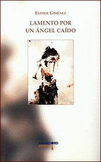 Cubierta del libro Lamento por un ángel caído, de Esther Giménez.
