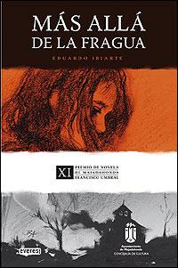 Cubierta del libro Más allá de la fragua, de Eduardo Iriarte.