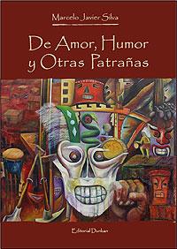 Cubierta del libro De amor, humor y otras patrañas, de Marcelo Javier Silva.