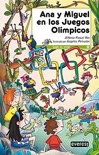 Cubierta del libro Ana y Miguel en los Juegos Olímpicos.