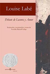 Cubierta del libro Debate de Locura y Amor, de Louise Labé.