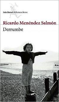 Derrumbe, de Ricardo Menéndez Salmón.