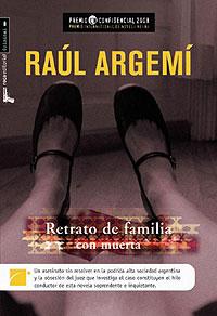 Retrato de familia con muerta, de Raúl Argemí, gana el Premio L'H Confidencial 2008