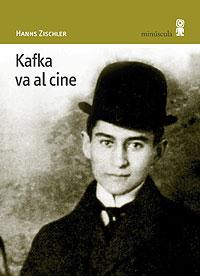 Cubierta del libro Kafka va al cine, de Hanns Zischler.