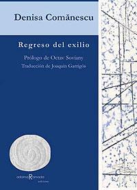 Cubierta del libro Regreso del exilio, de Denisa Comanescu.