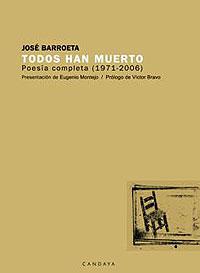 Cubierta del libro Todos han muerto, de José Barroeta