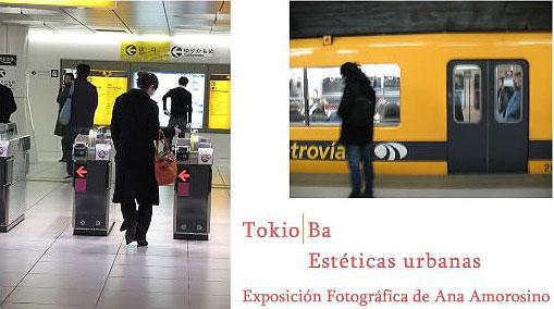 Tokio/Ba _Estéticas urbanas - Exposición de Ana Amorosino