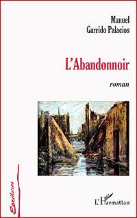 Cubierta del libro L'Abandonnoir, de Manuel Garrido Palacios.