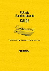 Cubierta del libro Saide, de Octavio Escobar Giraldo.