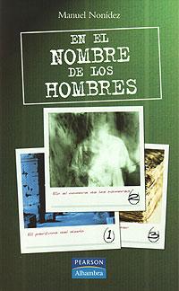 Cubierta del libro En el nombre de los hombres, de Manuel Nonídez