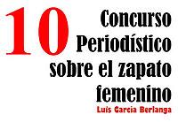 Concurso de Trabajos Periodísticos sobre el Zapato Femenino Luis García Berlanga
