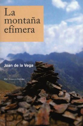 La montaña efímera, de Joan de la Vega
